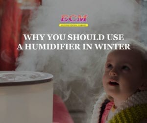 ECM-Why-Use-Humidifier-in-Winter