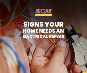 Signs Your Home Needs an Electrical Repair | ECM