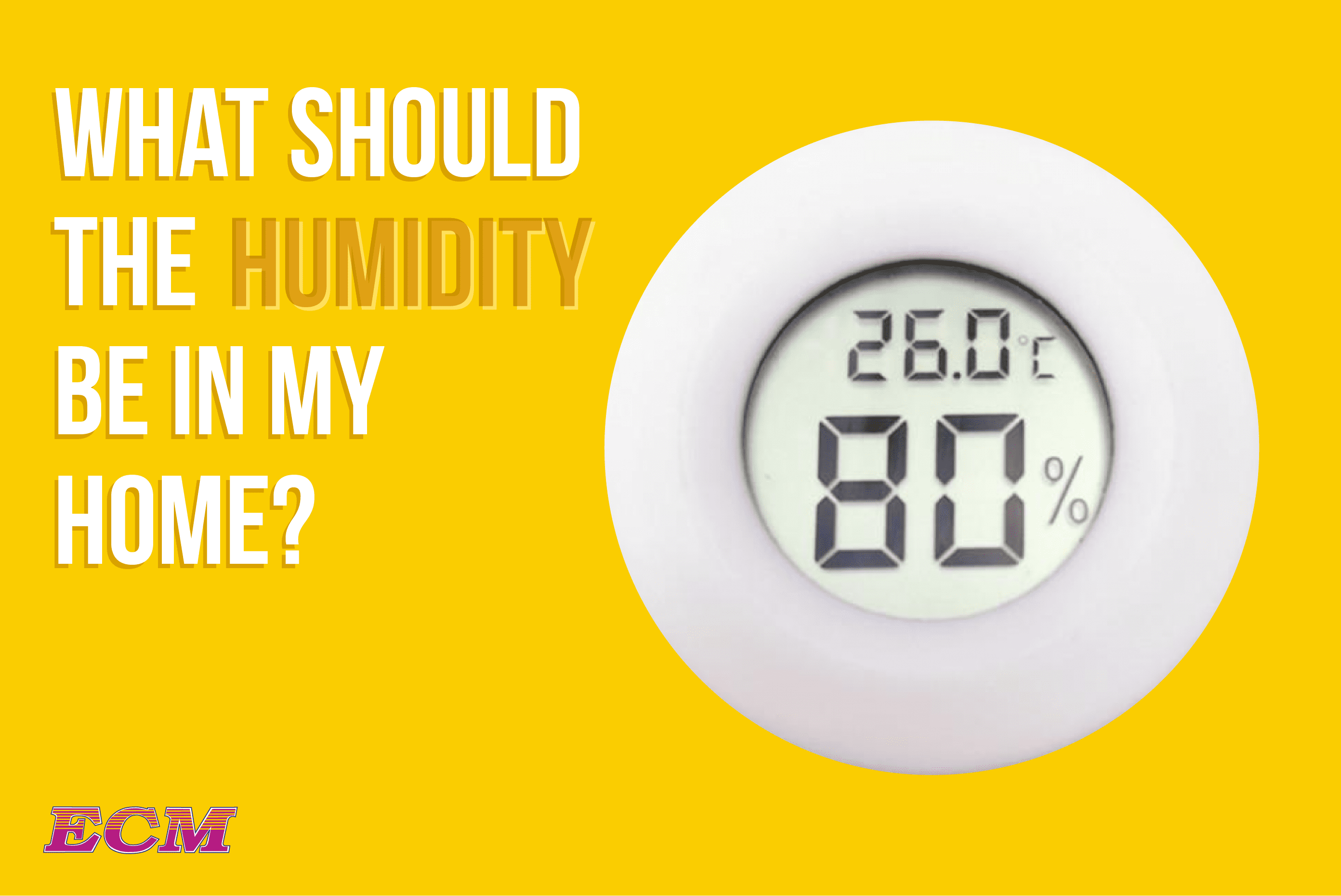 What Should Humidity Be in My Home