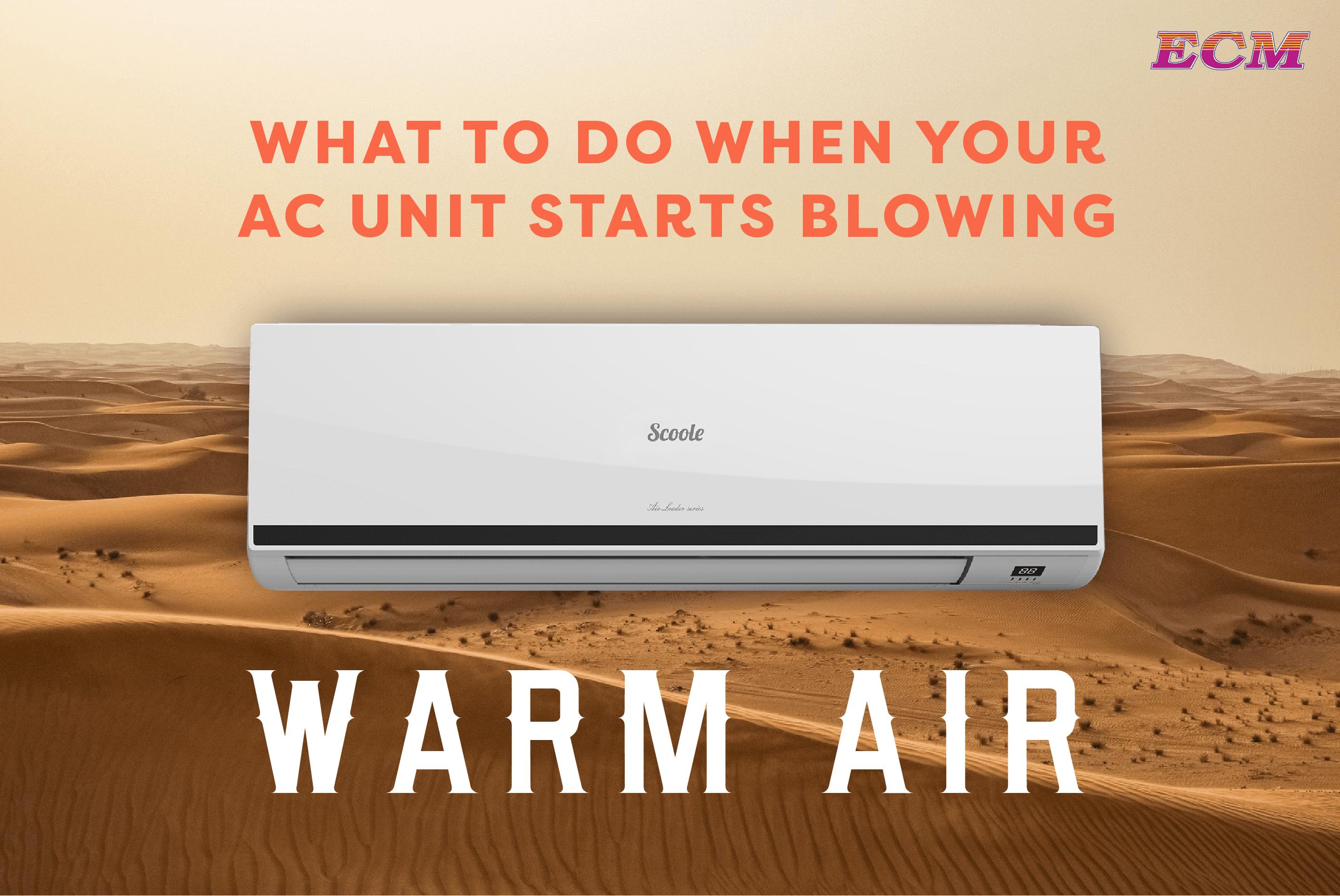 AC Unit Starts Blowing Warm Air