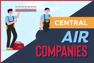 Which Central Air Company Brand Should You Choose