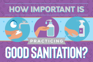 practicing good sanitation